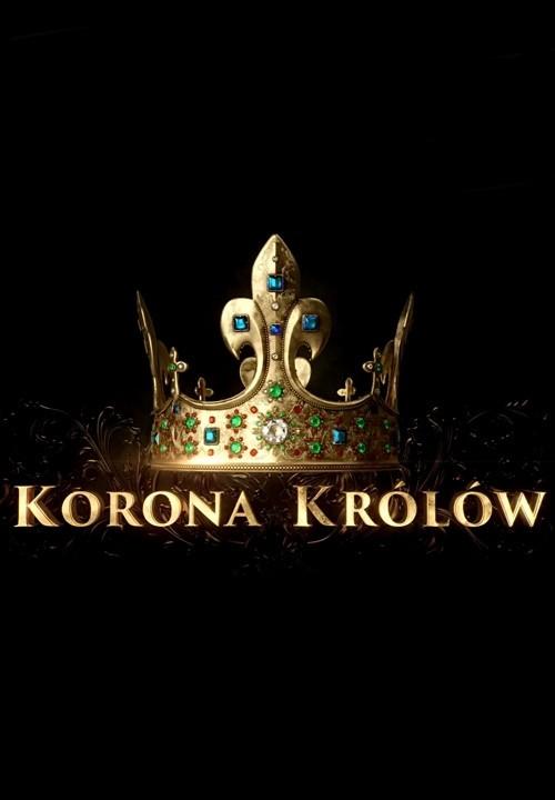Korona Królów (2018) {Sezon 2}