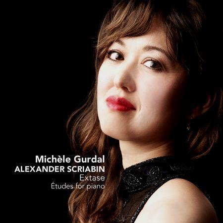 Michele Gurdal - Alexander Scriabin: Extase (2014) [FLAC]