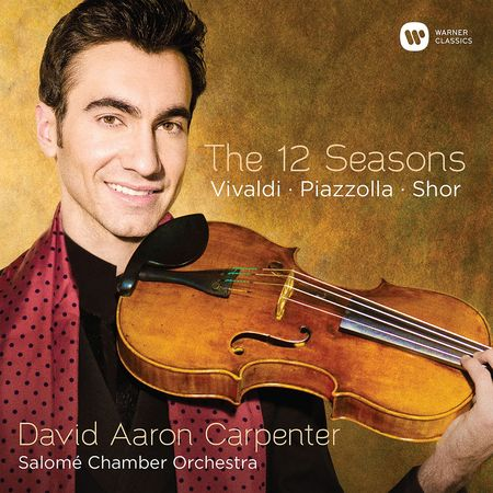 David Aaron Carpenter - Vivaldi, Piazzolla, Shor: The 12 Seasons (2016) [FLAC]