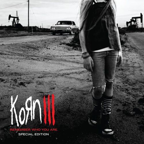 KoЯn - Korn III - Remember Who You Are (Special Edition) (2010)