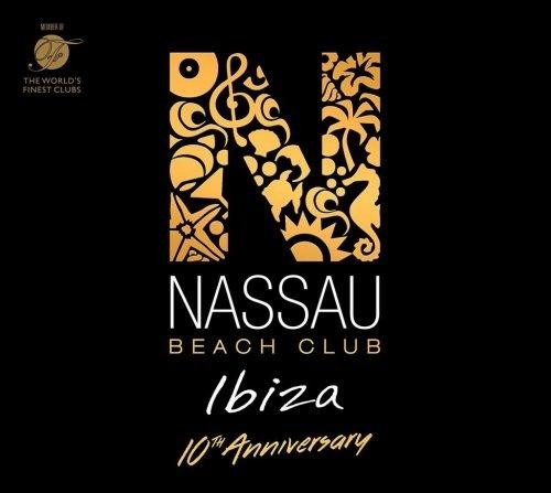 VA - Nassau Beach Club Ibiza (10th Anniversary Edition) (2017) [FLAC]