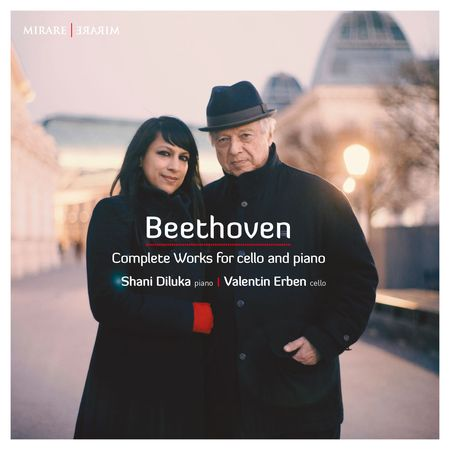 Shani Diluka, Valentin Erben - Beethoven: Complete Works for Cello and Piano (2017) [FLAC]