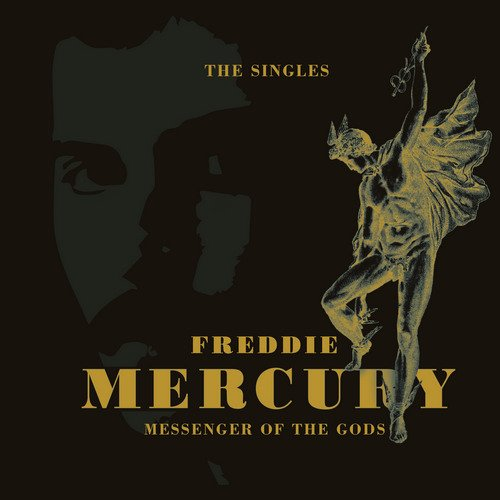 Freddie Mercury - Messenger Of The Gods: The Singles (2016) [FLAC]