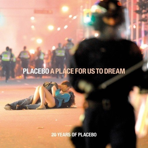 Placebo - A Place for Us to Dream (20 Years Of Placebo) (2016)[FLAC]