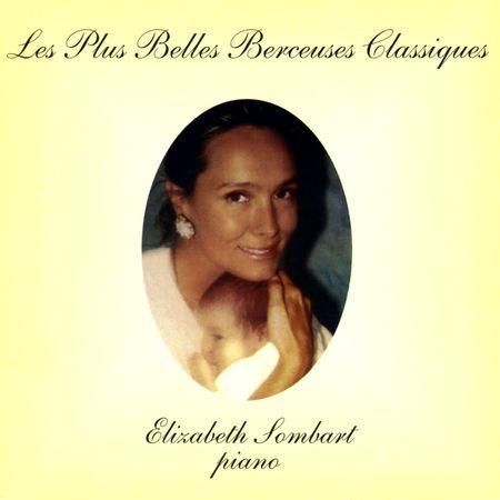 Elizabeth Sombart - Les Plus Belles Berceuses Classiques (1998) [FLAC]