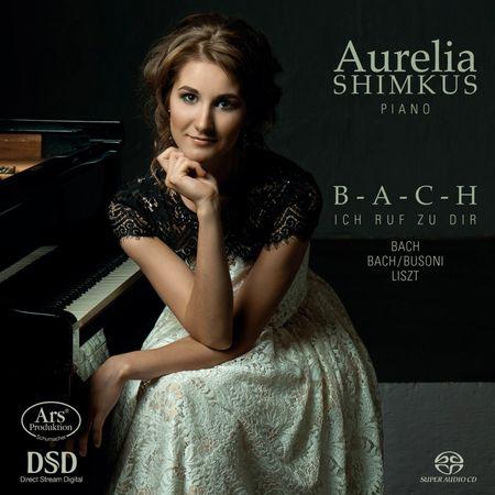 Aurelia Shimkus - B-A-C-H: Ich Ruf Zu Dir (2016) [FLAC]