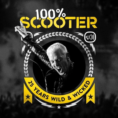 Scooter - 100% Scooter - 25 Years Wild & Wicked (Limited Box-Set) (2017)