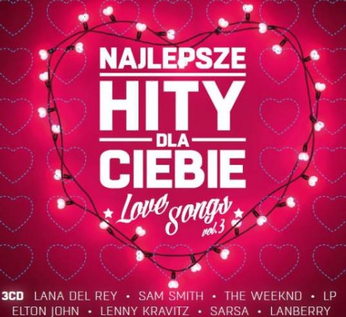 VA - Najlepsze Hity Dla Ciebie - Love Songs Vol. 3 (2018)