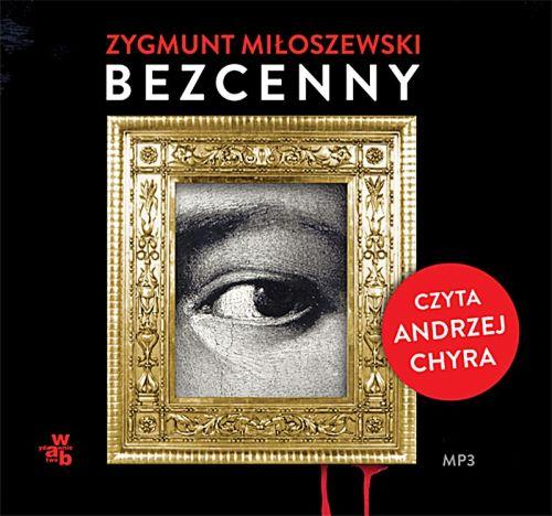 Miłoszewski Zygmunt - Bezcenny [AudioBook PL]