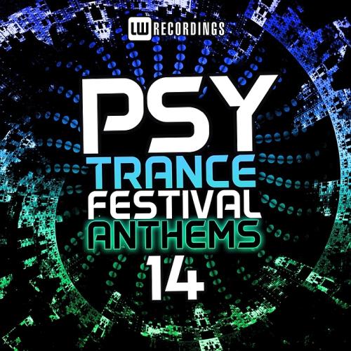 VA - Psy-Trance Festival Anthems Vol. 14 (2018) [FLAC]