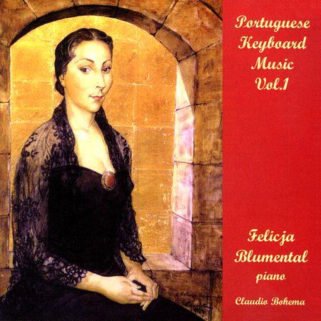 Felicja Blumental - Portuguese Keyboard Music Vol.1 (1998) [FLAC]