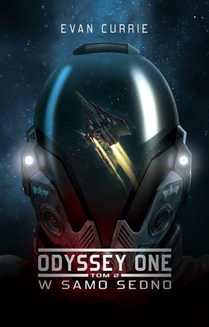 Evan Currie - Odyssey One. Tom II. W samo sedno [AudioBook PL]