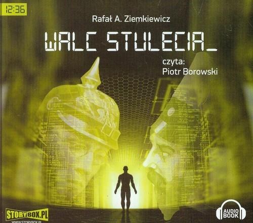 Rafał Ziemkiewicz - Walc Stulecia [AudioBook PL]