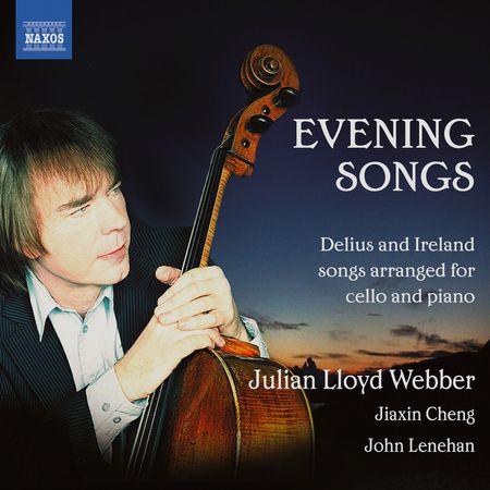 Julian Lloyd Webber - Delius, Ireland: Evening Songs (2012) [FLAC]