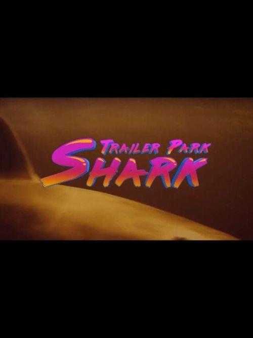 Porażenie rekina / Trailer Park Shark (2017)  PL.HDTV.Xvid-DiDi / Lektor PL