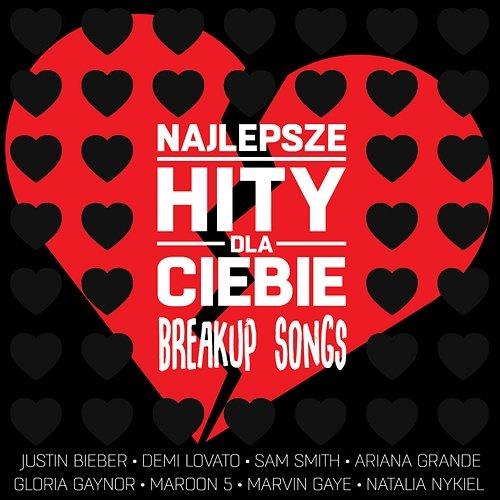 VA - Najlepsze Hity Dla Ciebie - Breakup Songs (2018)