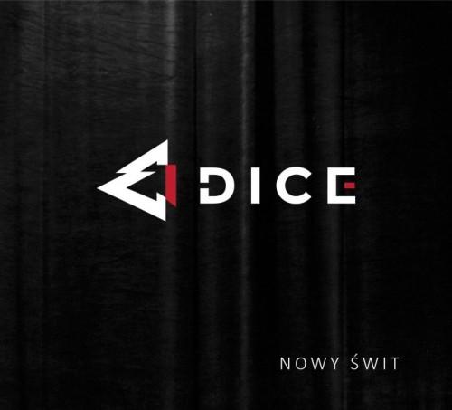 Dice - Nowy Świt (2018)