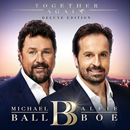 Michael Ball & Alfie Boe - Together Again (Deluxe Edition) (2017) [FLAC]