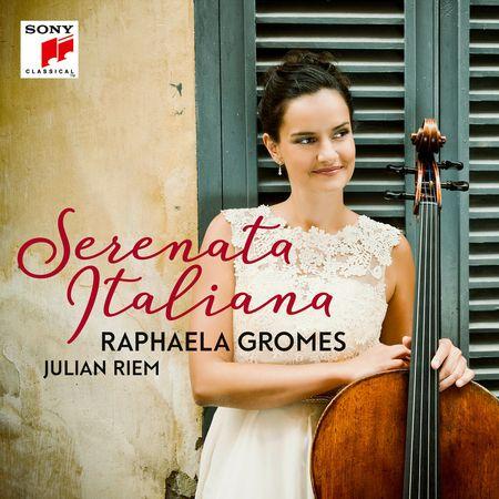 Raphaela Gromes - Serenata Italiana (2017) [FLAC]