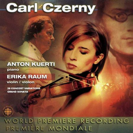 Anton Kuerti, Erika Raum - Carl Czerny: Grand Sonata & 20 Concert Variations (2010) [FLAC]