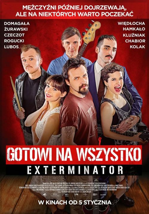 Gotowi na wszystko. Exterminator (2017) PL.DVDRip.XviD-KiT / Film polski