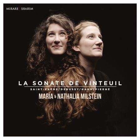 Maria & Nathalia Milstein - La Sonate De Vinteuil (2017) [FLAC]