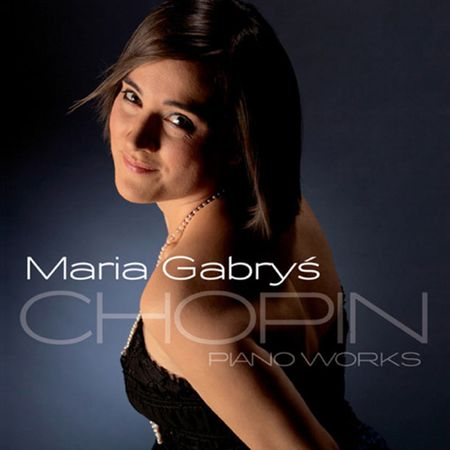 Maria Gabryś - Chopin: Piano Works (2011) [FLAC]