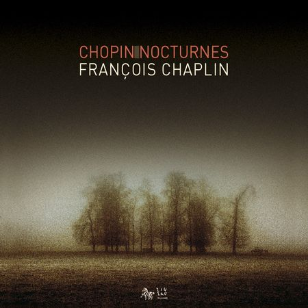 Francois Chaplin - Chopin: Nocturnes (2010) [FLAC]