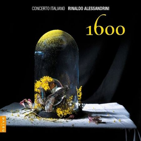 Rinaldo Alessandrini - Concerto Italiano 1600 (2011) [FLAC]