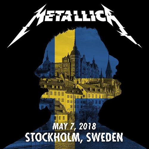 Metallica - 2018/05/07- Stockholm, Sweden (2018) [MP3]