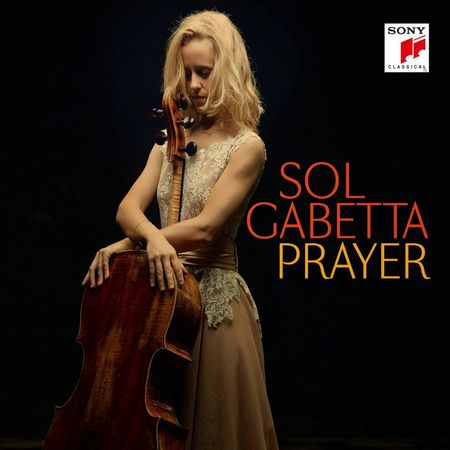 Sol Gabetta - Prayer (2014) [FLAC]