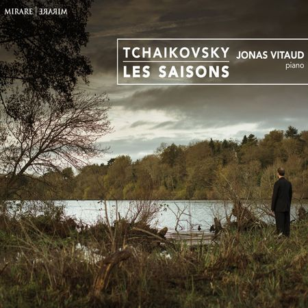 Jonas Vitaud - Tchaikovsky: Les Saisons (2016) [FLAC]