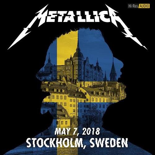 Metallica - 2018/05/07- Stockholm, Sweden (2018) [FLAC 48 kHz/24 Bit]
