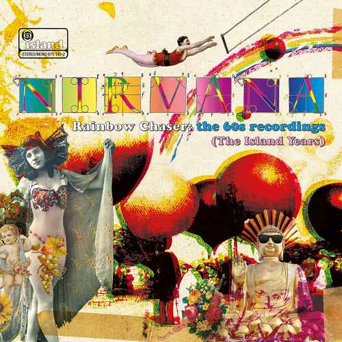 Nirvana - Rainbow Chaser: The 60s Recordings (The Island Years) (2018) [FLAC]