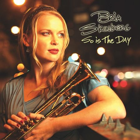 Bria Skonberg - So Is The Day (2012) [FLAC]