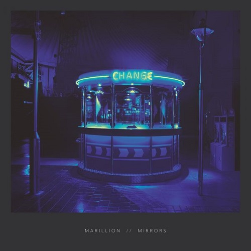 Marillion - Mirrors (2018) [FLAC]