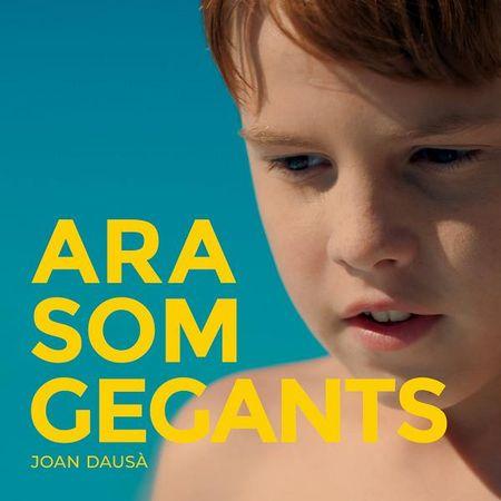 Joan Dausa - Ara Som Gegants (2018) [FLAC]