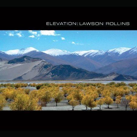 Lawson Rollins - Elevation (2011) [FLAC]