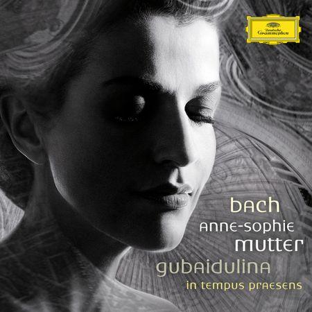 Anne-Sophie Mutter - Bach, Gubaidulina In Tempus Praesens (2008) [FLAC]