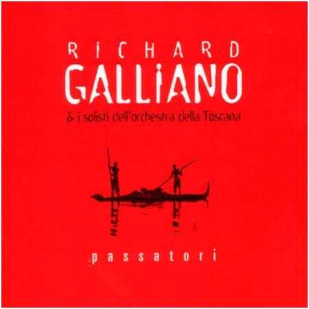 Richard Galliano - Passatori (1999) [FLAC]