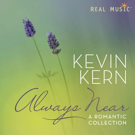 Kevin Kern - Always Near: A Romantic Collection (2014) [FLAC]