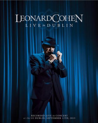 Leonard Cohen - Live in Dublin (2014) [Blu-ray 1080i]
