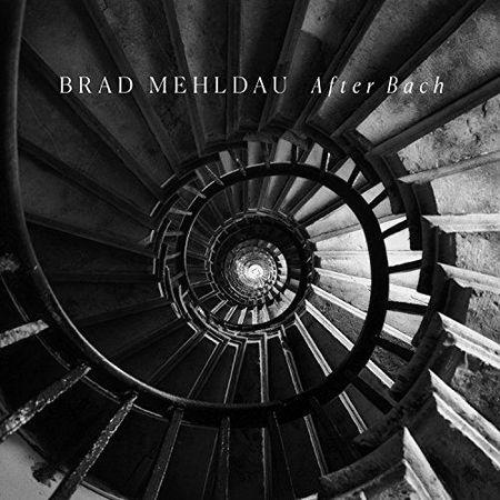 Brad Mehldau - After Bach (2018) [FLAC]