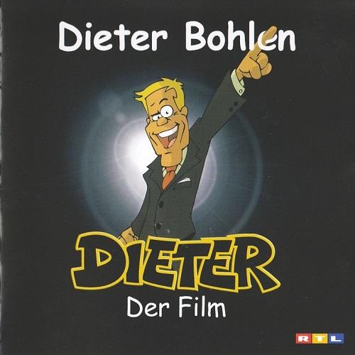 Dieter Bohlen - Dieter Der Film (2006) [FLAC]