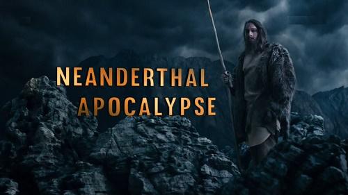 Apokalipsa człowieka pierwotnego / Apocalypse Neanderthal (2015) PL.1080i.HDTV.h264-HcI | Lektor PL