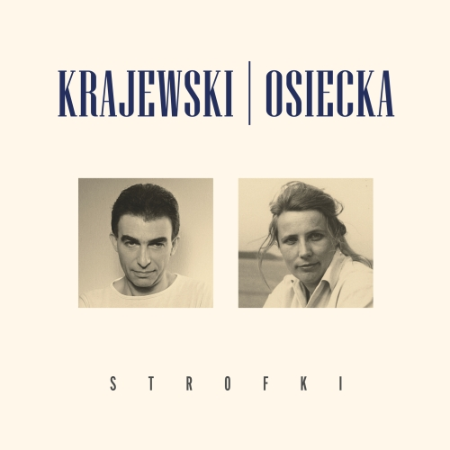 Seweryn Krajewski & Agnieszka Osiecka - Strofki (2018) [FLAC]