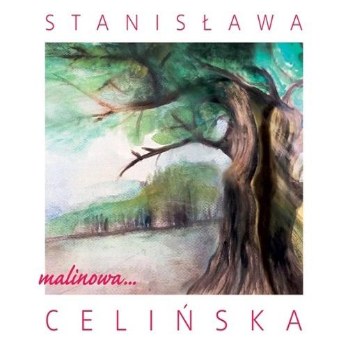 Stanisława Celińska - Malinowa (2018) [FLAC]