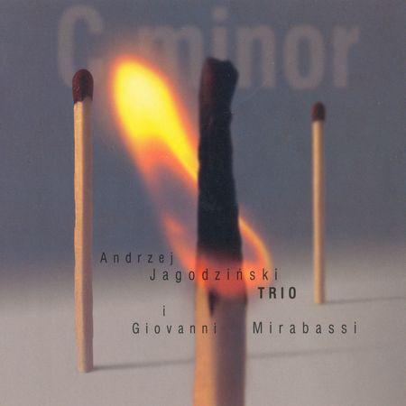 Andrzej Jagodziński Trio i Giovanni Mirabassi - C minor (2005) [FLAC]
