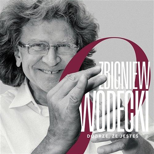 VA - Zbigniew Wodecki - Dobrze, że jesteś (2018) [FLAC]