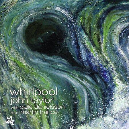 John Taylor - Whirlpool (2007) [FLAC]